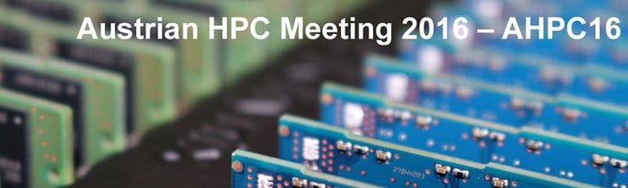 Austrian HPC Meeting 2016